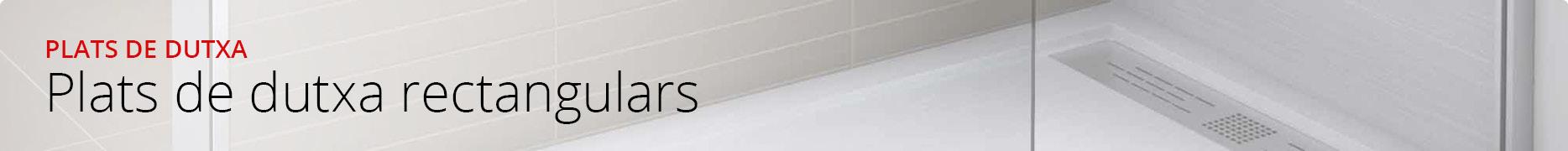 Plats de dutxa rectangulars